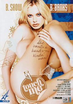 "Adult entertainment movie ""Touch Me"" starring Briana Banks, Alexis Texas & Nadia Styles. Produced by Vivid Entertainment."