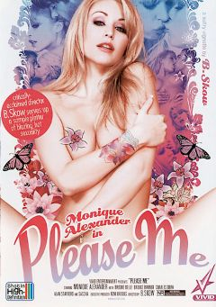 "Adult entertainment movie ""Please Me"" starring Monique Alexander, Brooke Belle & Charles Dera. Produced by Vivid Entertainment."