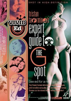 "Adult entertainment movie ""Expert Guide To The G Spot"" starring Penny Flame, Kylie G. Worthy & Princess Donna. Produced by Vivid Entertainment."