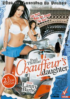 "Adult entertainment movie ""Chauffeur's Daughter"" starring Lanny Barbie, Victoria Valentino & Paulina James. Produced by Vivid Entertainment."