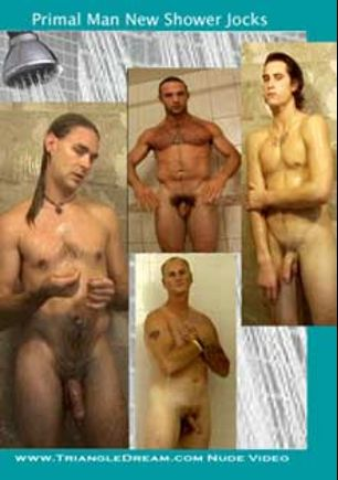 Primal Man New Shower Jocks, starring Derek Davidson, Joey J, Jude Anthony, Mr. Thorn, Johnny Joe, Kurt Kanyon and Zoli, produced by Triangle Dream and Unicorn Media.