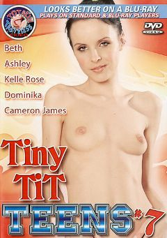 "Adult entertainment movie ""Tiny Tit Teens 7"" starring Cameron James, Kelly Rose & Luke. Produced by Totally Tasteless Video."
