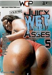 "Just Added presents the adult entertainment movie ""Juicy Wet Asses 5""."