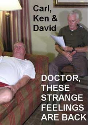 Doctor, These Strange Feelings Are Back, starring Ken Smith, Carl Hubay and David, produced by Hot Dicks Video.