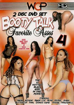 "Adult entertainment movie ""Booty Talk: Favorite Asses 4"" starring Tinker Belle, Sydnee Capri & Mone Divine. Produced by West Coast Productions."