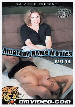 "Adult entertainment movie ""Amateur Home Movies 10"" starring Candy Lane & Johnny Zane. Produced by GM Video."