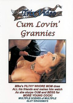 "Adult entertainment movie ""Cum Lovin' Grannies"" starring Terri Wylder & Amber. Produced by Trix Productions."