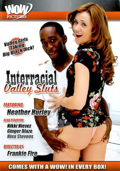 "Adult entertainment movie ""Interracial Valley Sluts"" starring Jessica Young, Lebron Savage & Greg Lewis. Produced by Wow Pictures."