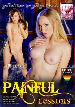 "Adult entertainment movie ""Painful Lessons"" starring Annabelle Lee, Aiden Starr & Kelly Leigh. Produced by Pink Box Productions."