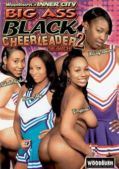 "Adult entertainment movie ""Woodburn's Inner City Big Ass Black Cheerleader Search 2"" starring Gorgeouz, Christy Amore & Nikole Richie. Produced by Woodburn Productions."
