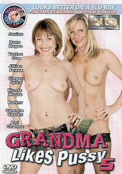 "Adult entertainment movie ""Grandma Likes Pussy 5"" starring Jillian Foxxx, Ginger Spice & Tattoo Sue. Produced by Totally Tasteless Video."