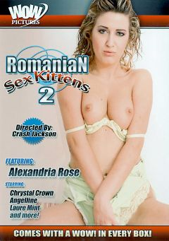 "Adult entertainment movie ""Romanian Sex Kittens 2"" starring Alexandria Rose, Laura Mint & Angeline. Produced by Wow Pictures."