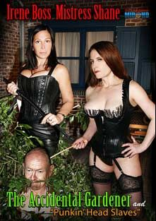 The Accidental Gardener, starring Irene Boss, Mistress Shane and The Gardener, produced by MIB Productions.
