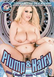 """Just Added presents the adult entertainment movie """"Plump And Hairy 3""""."""