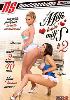 "Adult entertainment movie ""Milfs Lovin' Milfs 2"" starring Phoenix Marie, Dylan Ryder & Krista Kaslo. Produced by New Sensations."