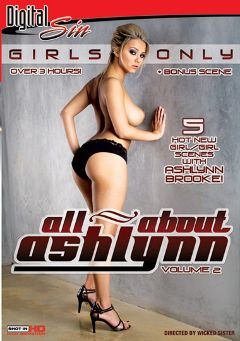 "Adult entertainment movie ""All About Ashlynn 2"" starring Ashlynn Brooke, Sadie West & Angelina Valentine. Produced by Digital Sin."