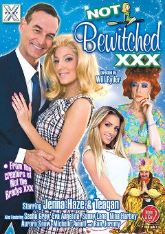 "Adult entertainment movie ""Not Bewitched XXX"" starring Teagan Presley, Jenna Haze & Britney Amber. Produced by X Play."