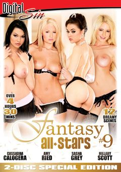 "Adult entertainment movie ""Fantasy All Stars 9 Part 2"" starring Cassandra Calogera, Sasha Grey & Amy Ried. Produced by Digital Sin."