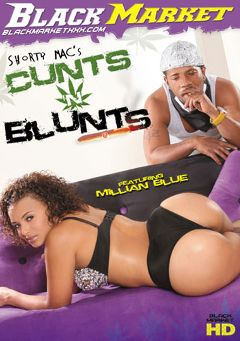 "Adult entertainment movie ""Cunts 'N Blunts"" starring Millian Blu, Stacie Lane & Suga Brown. Produced by Black Market Entertainment."