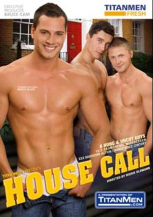 House Call, starring Marco Blaze, Milan Johanson, Jay Roberts, Jay Vasata, John Paul, Dean Calbot, Martin Hod and Chad Driver, produced by Titan Media.