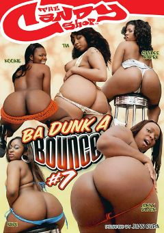 "Adult entertainment movie ""Ba Dunk A Bounce 7"" starring Tia Cherry, Kookie & Shai. Produced by Candy Shop."