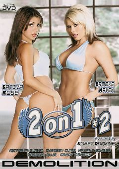 "Adult entertainment movie ""2 On 1 2"" starring Brooke Haven, Sativa Rose & Candy Manson. Produced by Demolition Pictures."