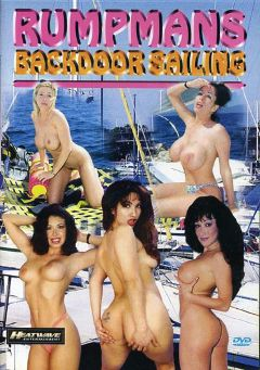 "Adult entertainment movie ""Rumpmans Backdoor Sailing"" starring Stephanie DuValle, Sofia Ferrari & Liza Harper. Produced by Heatwave Entertainment."