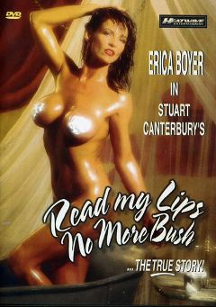 "Adult entertainment movie ""Read My Lips No More Bush"" starring Erica Boyer, Jessica Foxx & Tony Martino. Produced by Heatwave Entertainment."