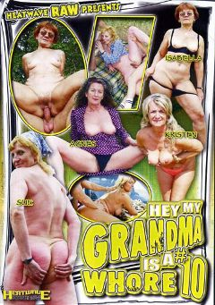 "Adult entertainment movie ""Hey, My Grandma Is A Whore 10"" starring Isabella (f), Sue & Agnes. Produced by Heatwave Entertainment."