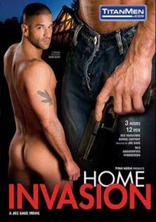 Home Invasion, starring Tony Buff, Raine Tristan, Ty Roberts, Tommy Ruckus, Chad Manning, Geoffrey Paine, Jackson Wild, Sean Preston, Braxton Bond, Enrique Currero, Tyler Saint and Scott Tanner, produced by Titan Media.