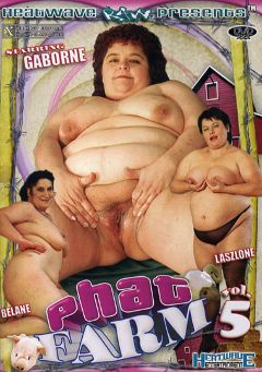 "Adult entertainment movie ""Phat Farm 5"" starring Zsizsi, Rosalinda & Rozsa. Produced by Heatwave Raw."