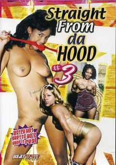 "Adult entertainment movie ""Straight From Da Hood 3"" starring Mari, Jim Celt & Kandi Delicious. Produced by Heatwave Entertainment."