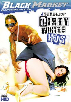 "Adult entertainment movie ""J Strokes' Dirty White Hos"" starring Cherish Ley, Leenuh Rae & John Q.. Produced by Black Market Entertainment."