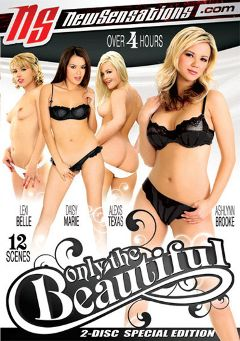"Adult entertainment movie ""Only The Beautiful Part 2"" starring Alexis Texas, Ashlynn Brooke & Lexi Belle. Produced by New Sensations."