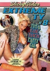 Straight Adult Movie Extreme TY 8: Ty's A Gang Bangin' Party Gal