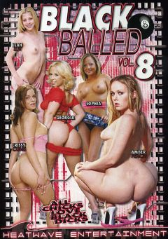 "Adult entertainment movie ""Black Balled 8"" starring Georgia Peach, Crissy Cums & Leah Luv. Produced by Heatwave Entertainment."