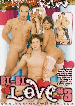 "Adult entertainment movie ""Bi-Bi Love 3"" starring Chelder Manzini, Renzo Araujo & Bruno Stigmata. Produced by Heatwave Raw."