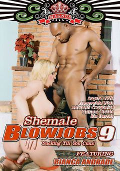 "Adult entertainment movie ""Shemale Blowjobs 9"" starring Bianca Andrade, Capoeira & Michelli Cerqueira. Produced by Magnus Productions."
