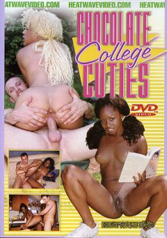 "Adult entertainment movie ""Chocolate College Cuties"" starring Velvet Rose, Promise & Butterfly. Produced by Heatwave Entertainment."
