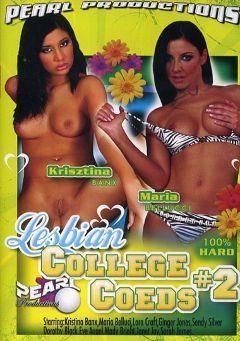 "Adult entertainment movie ""Lesbian College Coeds 2"" starring Krisztina Banx, Maria Bellucci & Sendy Silver. Produced by Pearl Productions."