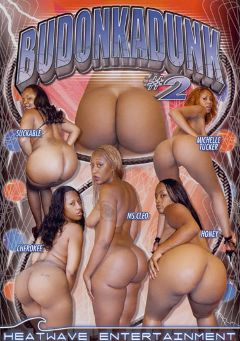 "Adult entertainment movie ""Budonkadunk 2"" starring Ms. Cleo, Miss Suckable & Cherokee Da' Ass. Produced by Heatwave Entertainment."