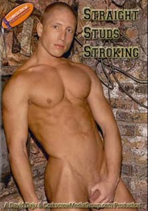 Straight Studs Stroking, starring Peter Michaels, Vin Sin, Johnny Carvajal, Brandon Lakes, Jamie Blu, Jay Walker, Jake Wolfe, Scorpio and Kyle Stone, produced by Corkscrew Media Group.