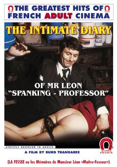 "Adult entertainment movie ""The Intimate Diary Of Mr Leon: Spanking Professor- French"" starring Emmanuelle Pareze, Martine Grimaud & Ellen Earl. Produced by ALPHA-FRANCE."