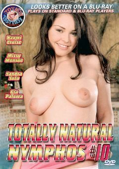 "Adult entertainment movie ""Totally Natural Nymphos 10"" starring Naomi Cruz, Sandra Soto & Missy Monroe. Produced by Totally Tasteless Video."