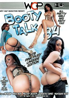 "Adult entertainment movie ""Booty Talk 84"" starring Mahogany Bliss, Melody Nakai & Morgan. Produced by West Coast Productions."