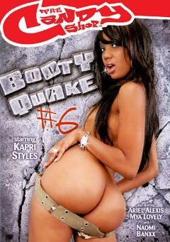 "Adult entertainment movie ""Booty Quake 6"" starring Kapri Styles, Nyomi Knoxxx & Julius Ceazher. Produced by Candy Shop."