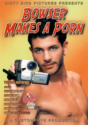 Gay Adult Movie Bowser Makes A Porn