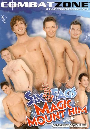 Gay Adult Movie Six Fags Magic Mount Him