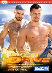 Over Drive, starring Marco Blaze, Francois Sagat, Cody Mitchell, Arthur Cordova, Victor Steele, Scott Alexander, Rick Van Sant, Dean Flynn, Max Schutler, Dirk Jager and Chris Thomas, produced by Titan Media.