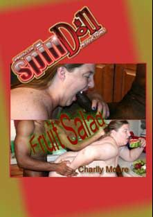 Fruit Salad, starring Charlly Moore and Peter Panther, produced by Spindoll Productions.